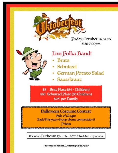 Join us for Oktoberfest at Messiah! We will have a live polka band and a keg of Sprecher's root beer.